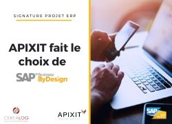 APIXIT choisi SAP Business ByDesign